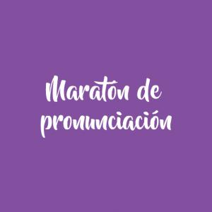 Maratón de pronunciación