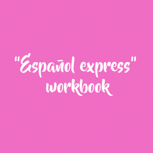 """ESPAÑOL EXPRESS» workbook (RUSSIAN VERSION)"