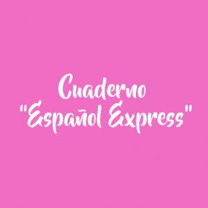 """CUADERNO """"ESPAÑOL EXPRESS"""" (VERSIÓN EN RUSO)"""