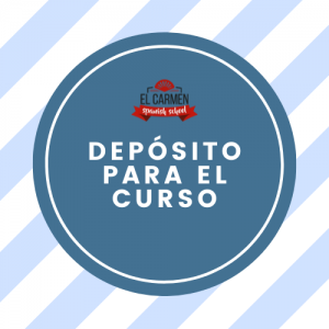 DEPÓSITO PARA RESERVAR TU CURSO DE ESPAÑOL