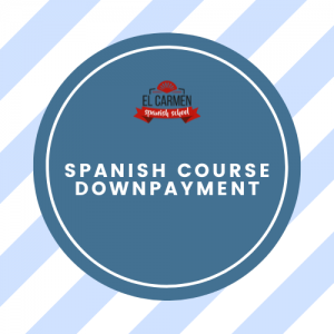 DOWNPAYMENT – BOOK YOUR SPANISH COURSE