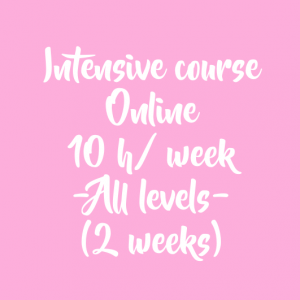 ONLINE INTENSIVE COURSE – 10 H/ WEEK – 2 WEEKS