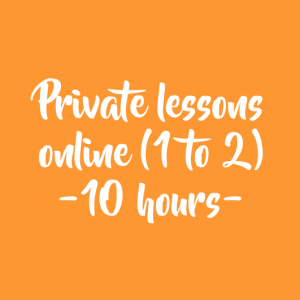 ONLINE PRIVATE LESSONS (1 TO 2) – 10 HOURS