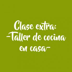 CLASE EXTRA DE LA SEMANA – Clase de cocina (JUEVES 9/4 A LAS 15H)