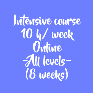 ONLINE INTENSIVE COURSE – 10 H/ WEEK – 8 WEEKS